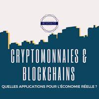Lyon : Cryptomonnaies & Blockchain, quelles applications pour la vie réelle ?